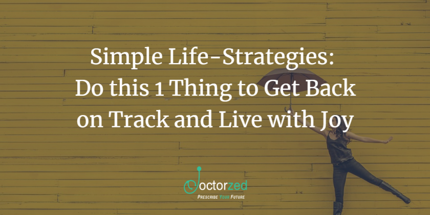 Simple Life Strategies