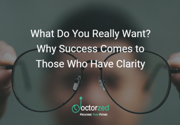 What Do You Really Want? Why Success Comes to Those Who Have Clarity