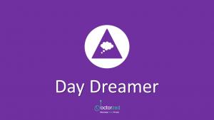 Procrastinator Persona Type 2: Day Dreamer