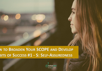 How to Broaden Your SCOPE and Develop Habits of Success #1 - S: Self-Assuredness