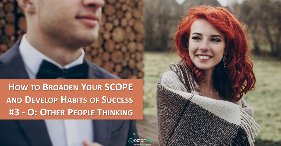 Broaden Your SCOPE - 3 - Other People Thinking