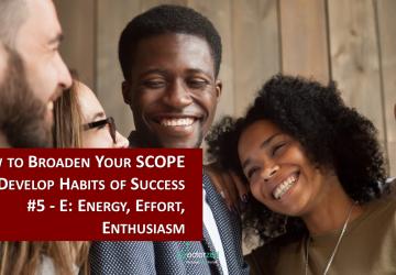 5 - Energy, Effort, Enthusiasm